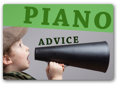 Piano Advice
